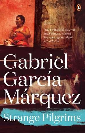 Strange Pilgrims de Gabriel Garcia Marquez
