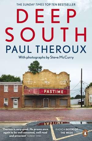 Deep South: Four Seasons on Back Roads de Paul Theroux