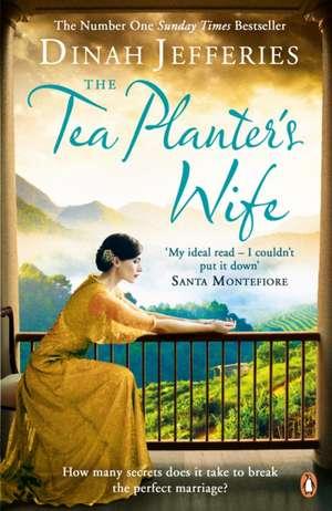 The Tea Planter's Wife de Dinah Jefferies