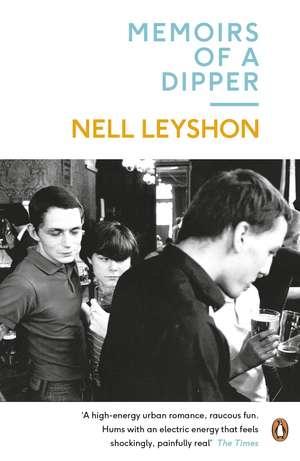 Memoirs of a Dipper de Nell Leyshon