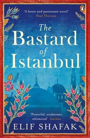 The Bastard of Istanbul de Elif Shafak