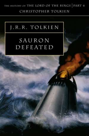 The Sauron Defeated de J. R. R. Tolkien