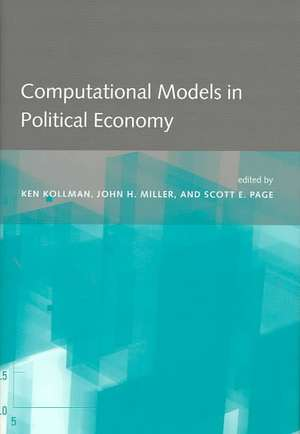 Computational Models in Political Economy de Ken Kollman