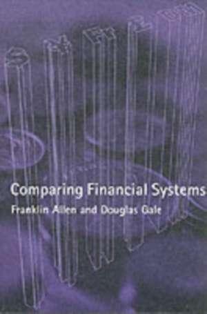 Comparing Financial Systems de Franklin Allen