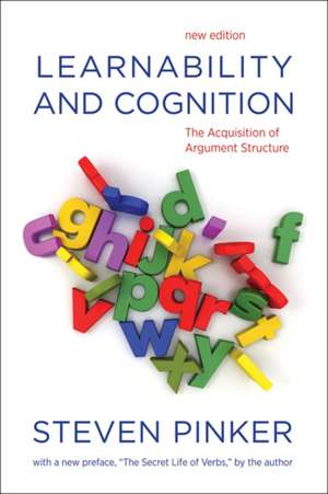 Learnability and Cognition – The Acquisition of Argument Structure de Steven Pinker