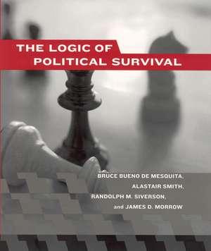 The Logic of Political Survival de Bruce Bueno De Mesquita