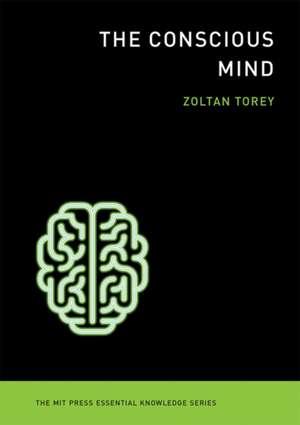 The Conscious Mind de Zoltan Torey