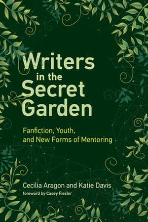 Writers in the Secret Garden – Fanfiction, Youth, and New Forms of Mentoring de Cecilia Aragon