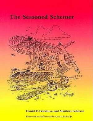 The Seasoned Schemer de Daniel P. Friedman