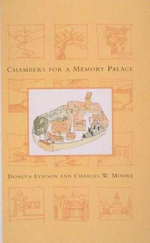 Chambers for a Memory Palace de Donlyn Lyndon