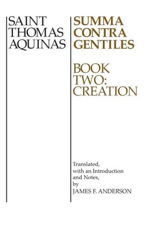 Summa Contra Gentiles, Book 2 imagine