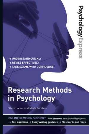 Psychology Express: Research Methods in Psychology (Undergraduate Revision Guide) de Steve Jones