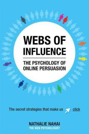 Webs of Influence de Nathalie Nahai