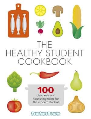 The Healthy Student Cookbook:  A Memoir de ALLISON  ROB
