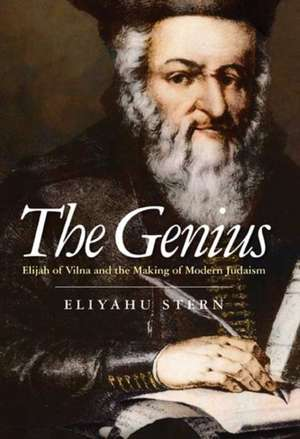 The Genius – Elijah of Vilna and the Making of Modern Judaism imagine