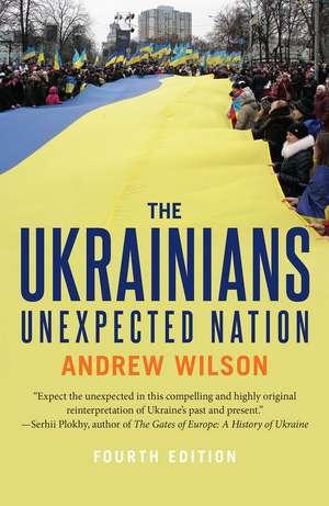 The Ukrainians: Unexpected Nation de Andrew Wilson