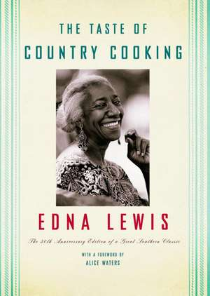The Taste of Country Cooking de Edna Lewis