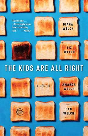 The Kids Are All Right de Diana Welch