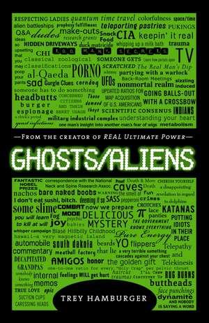 Ghosts/Aliens de Trey Hamburger