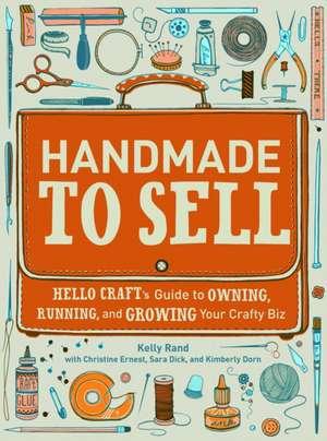 Handmade to Sell de Kelly Rand