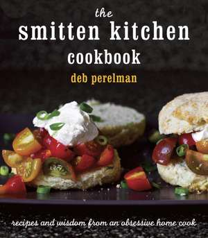 The Smitten Kitchen Cookbook de Deb Perelman