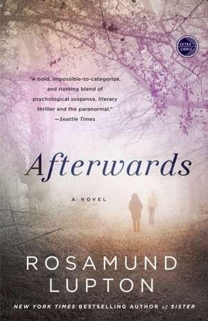 Afterwards de Rosamund Lupton