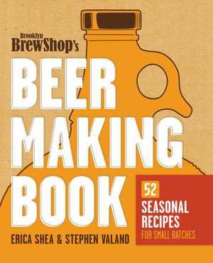 Brooklyn Brew Shop's Beer Making Book imagine