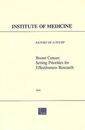 Breast Cancer:  Setting Priorities for Effectiveness Research de  Division of Health Care Services