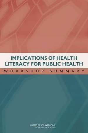 Implications of Health Literacy for Public Health