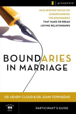 Boundaries in Marriage Participant's Guide de Henry Cloud