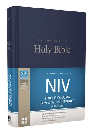 NIV, Single-Column Pew and Worship Bible, Large Print, Hardcover, Blue de Zondervan