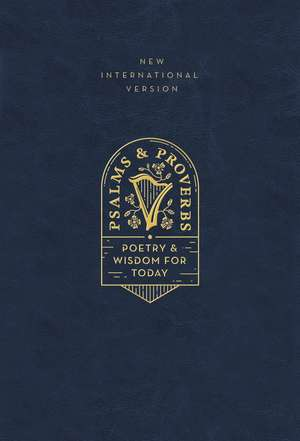 NIV, Psalms and Proverbs, Leathersoft over Board, Navy, Comfort Print: Poetry and Wisdom for Today de Zondervan