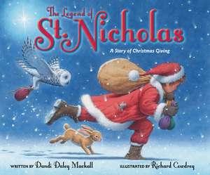 The Legend of St. Nicholas: A Story of Christmas Giving de Dandi Daley Mackall