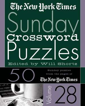 The New York Times Sunday Crossword Puzzles de Will Shortz