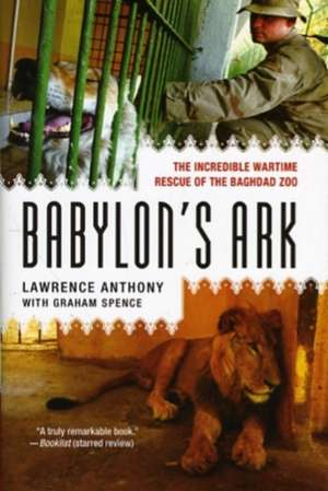 Babylon's Ark de Lawrence Anthony