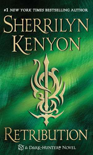Retribution de Sherrilyn Kenyon