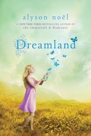 Dreamland de Alyson Noel