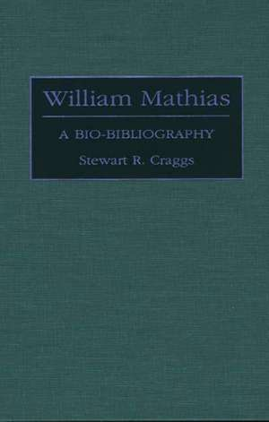 William Mathias:  A Bio-Bibliography de Stewart R. Professor Craggs