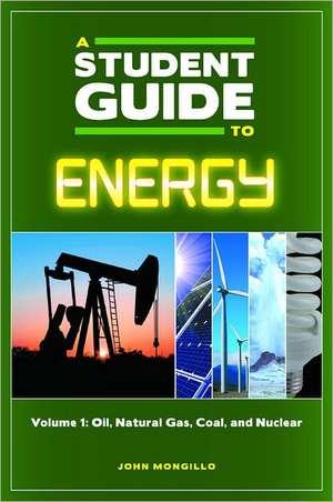 A Student Guide to Energy [5 Volumes] de John F. Mongillo