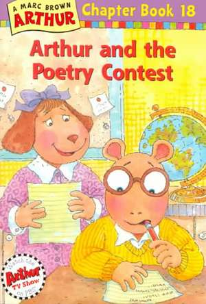 Arthur and the Poetry Contest: An Arthur Chapter Book de Marc Brown