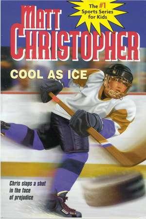 Cool as Ice de Matt Christopher