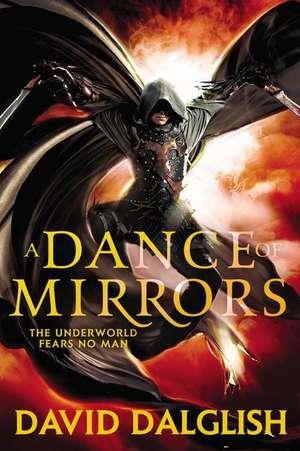 A Dance of Mirrors de David Dalglish