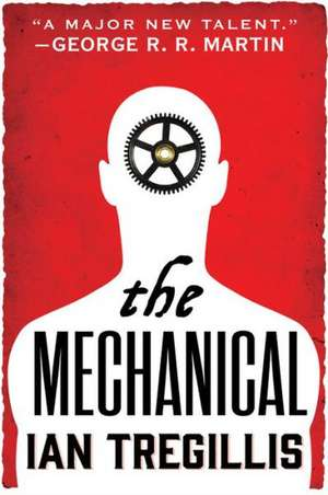 The Mechanical de Ian Tregillis