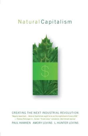 Natural Capitalism de L. Hunter Lovins