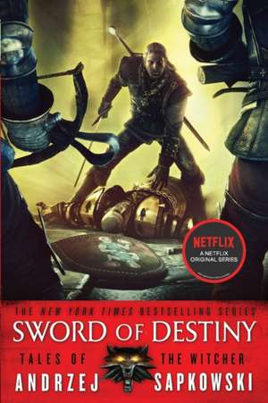 Sword of Destiny de Andrzej Sapkowski