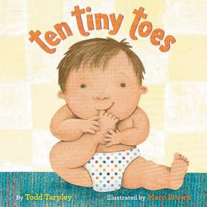 Ten Tiny Toes de Todd Tarpley