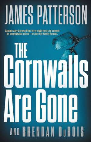 The Cornwalls Are Gone de James Patterson