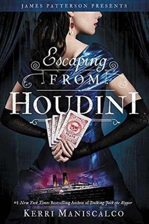 Escaping From Houdini de Kerri Maniscalco