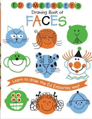 Ed Emberley's Drawing Book of Faces  de Ed Emberley