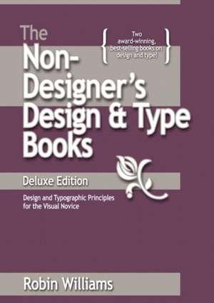 The Non-Designer's Design Book:  Design and Typographic Principles for the Visual Novice de Robin Williams